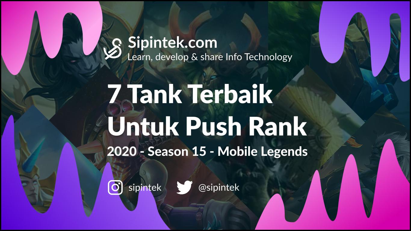 Gambar 7 Tank Terkuat Mobile Legends di Season 15 2020