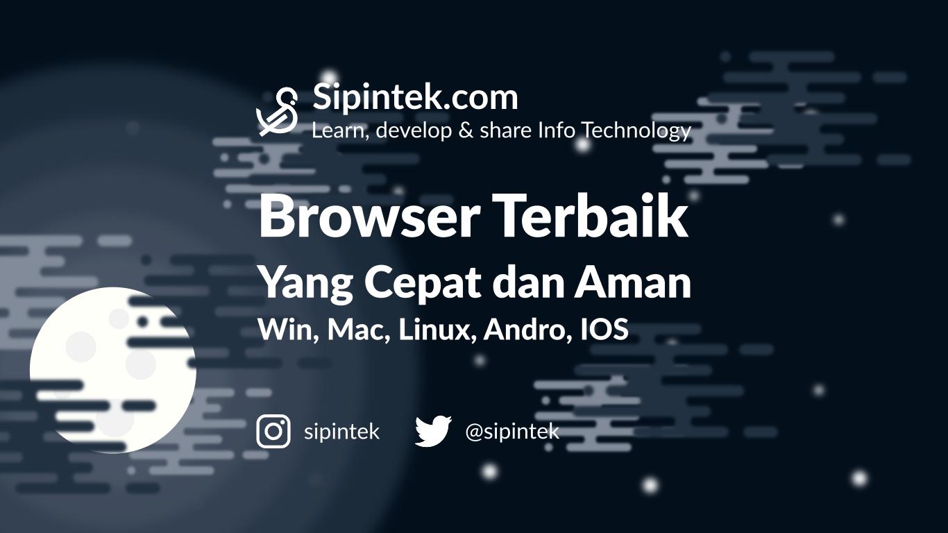 Gambar Browser terbaik yang cepat aman dan nyaman untuk browsing