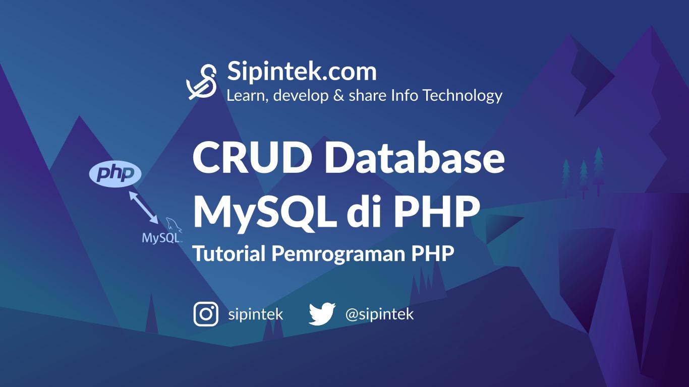 Gambar CRUD Database di PHPMengelola Database MySQL Dengan PHP