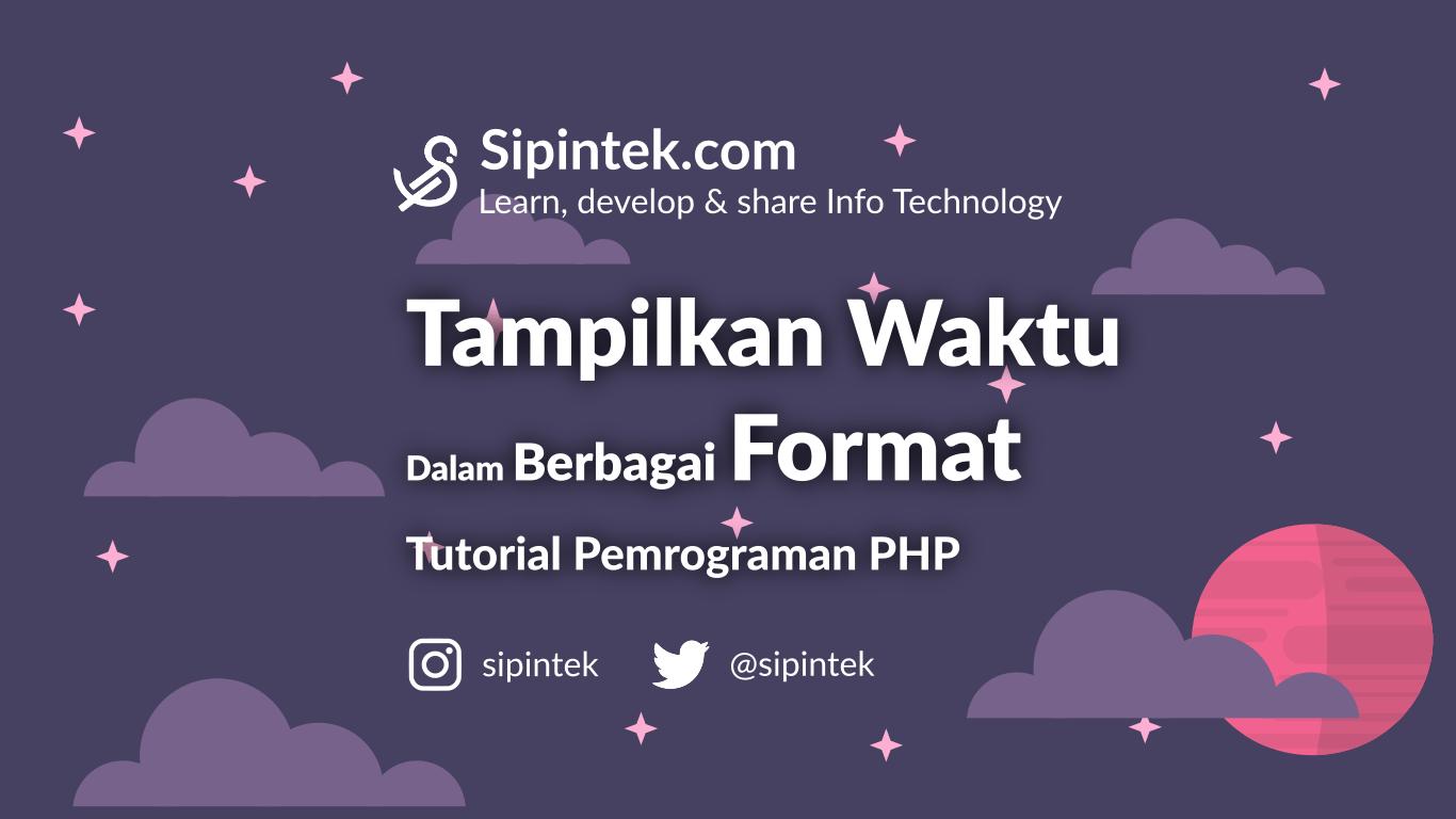 Gambar Cara Menampilkan Tanggal dan Waktu di PHP