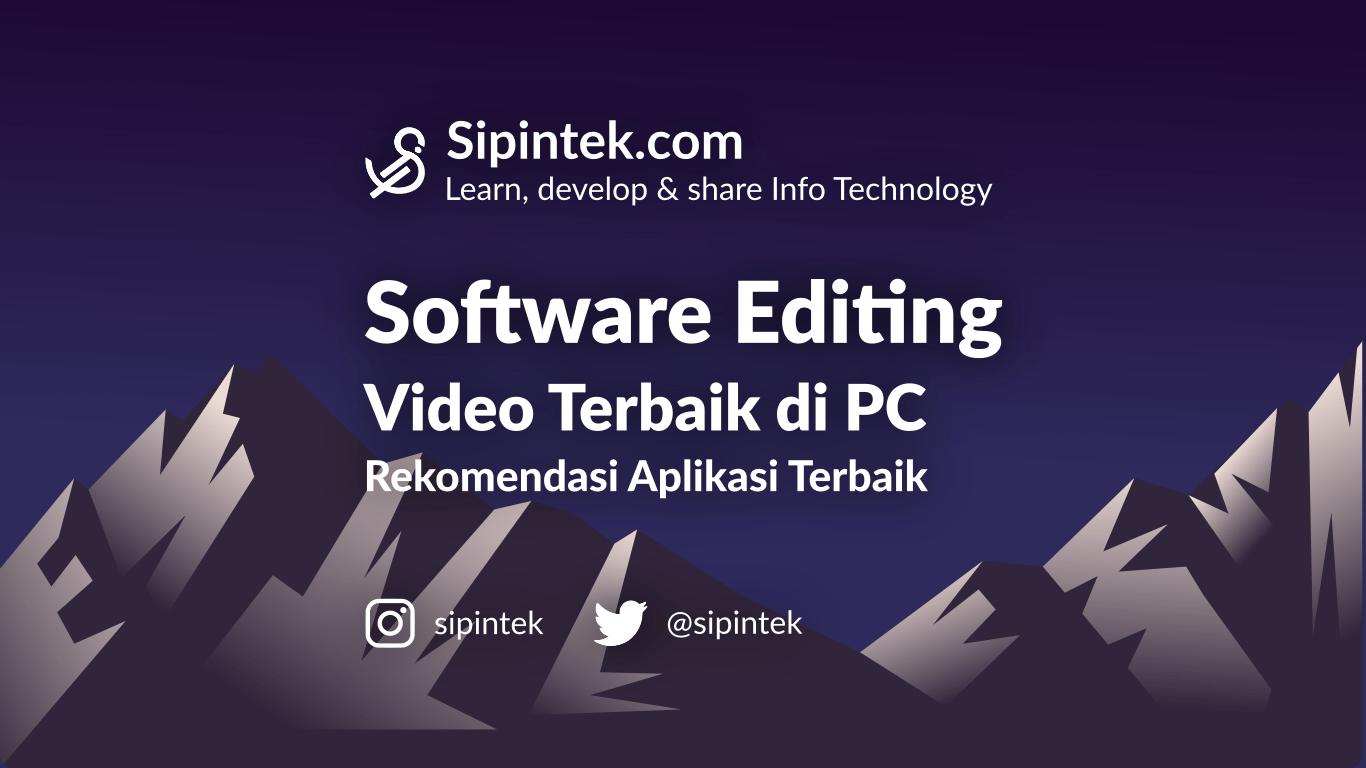 Gambar Software Editing Video Terbaik Untuk PC Windows dan Mac