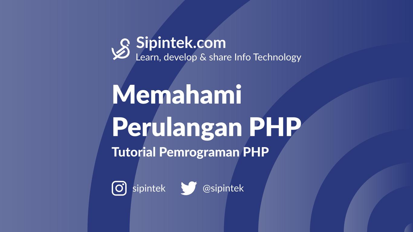 Belajar Perulangan di PHP