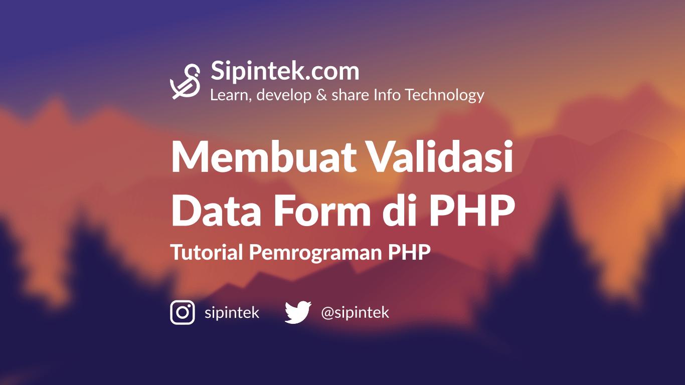 Gambar Validasi Input Data Mengecek Input Data Dari Form di PHP