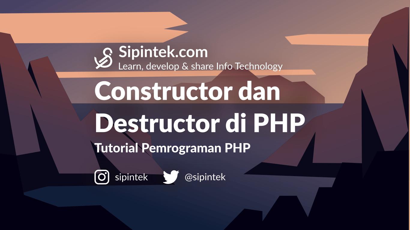 Constructor dan Destruktor OOP di PHP