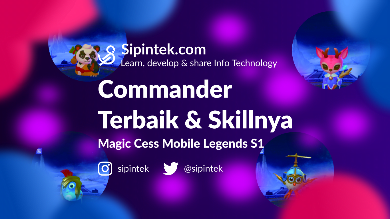 Gambar Daftar Commander Terbaik Magic Chess Mobile Legends Season 1
