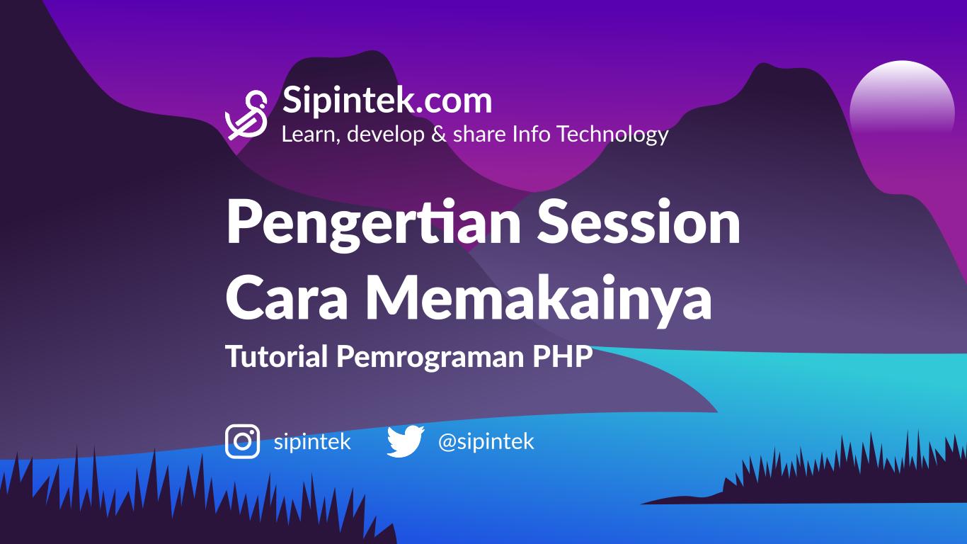 Gambar Memahami SESSION PHP dan Cara Menggunakannya