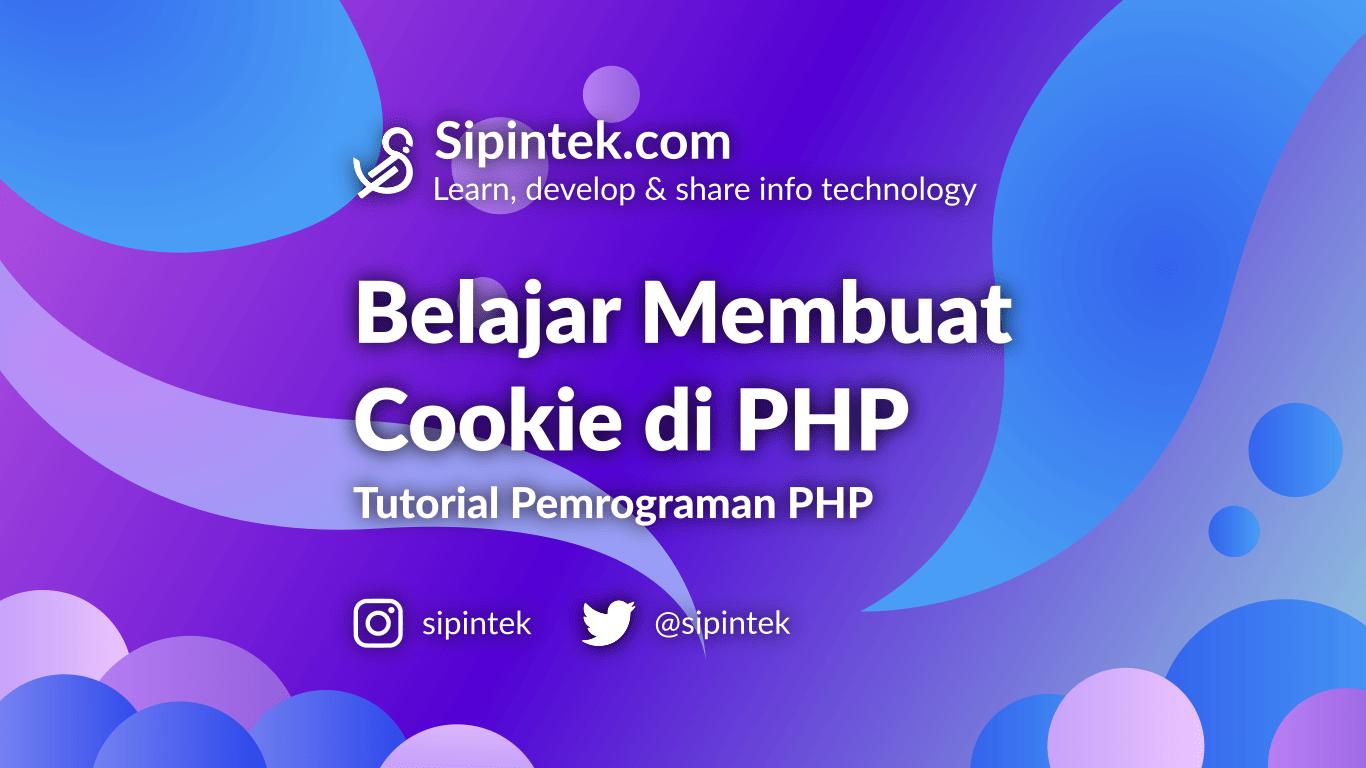 Gambar Belajar Menggunakan Cookie di PHP