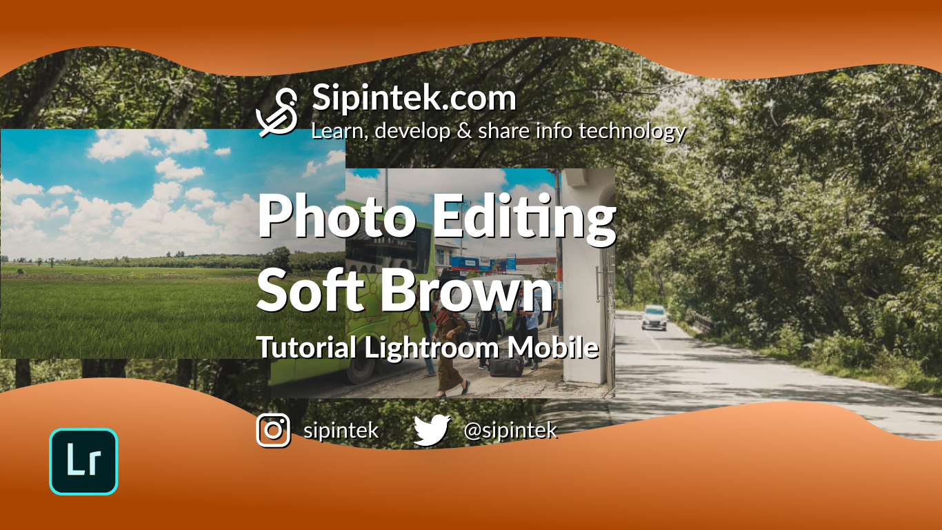 Gambar Cara Edit Foto Efek Soft Brown Ala Selebgram Di Lightroom Mobile