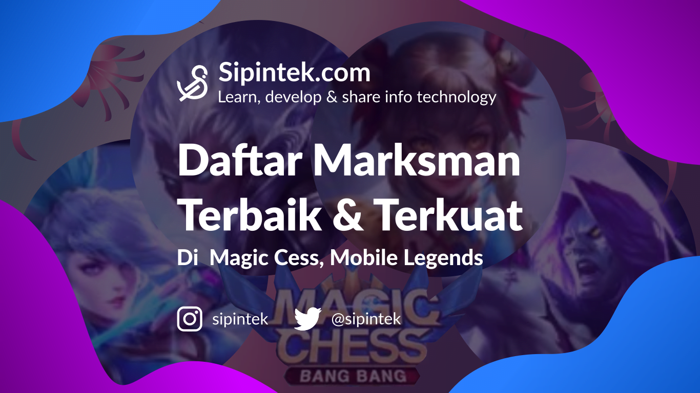 Gambar Hero Marksman Paling Sering Digunakan di Magic Chess S1