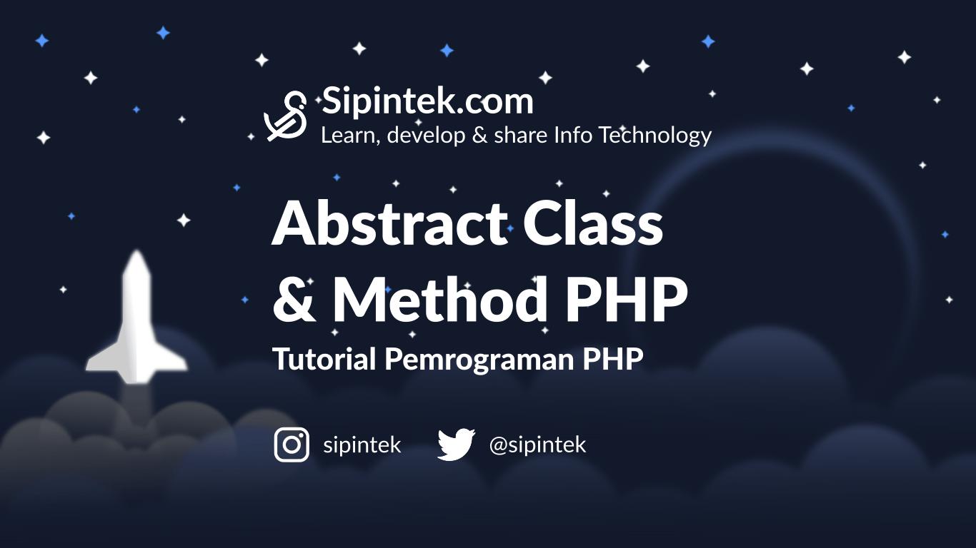 Gambar Membuat Abstract Class & Method Yang Harus Diturunkan di PHP