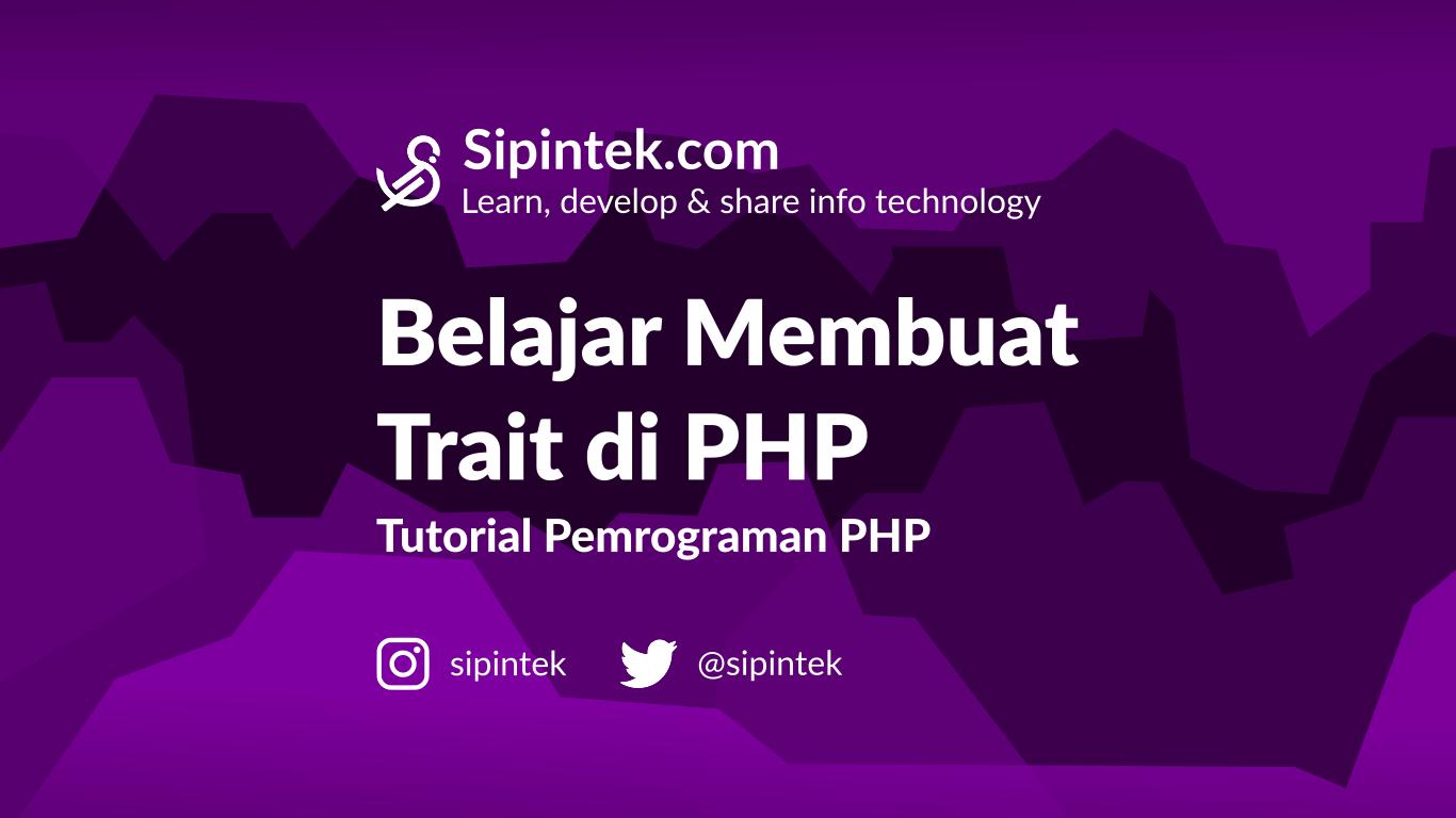 Gambar Membuat Trait Untuk Menampung Method dalam OOP PHP