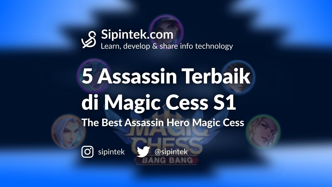 Gambar Assassin Terkuat dan Terbaik di Magic Chess Season 1