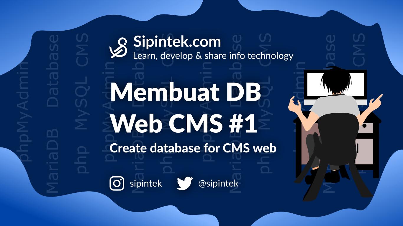 Gambar Membuat Database Untuk Web CMS dengan MySQL #1