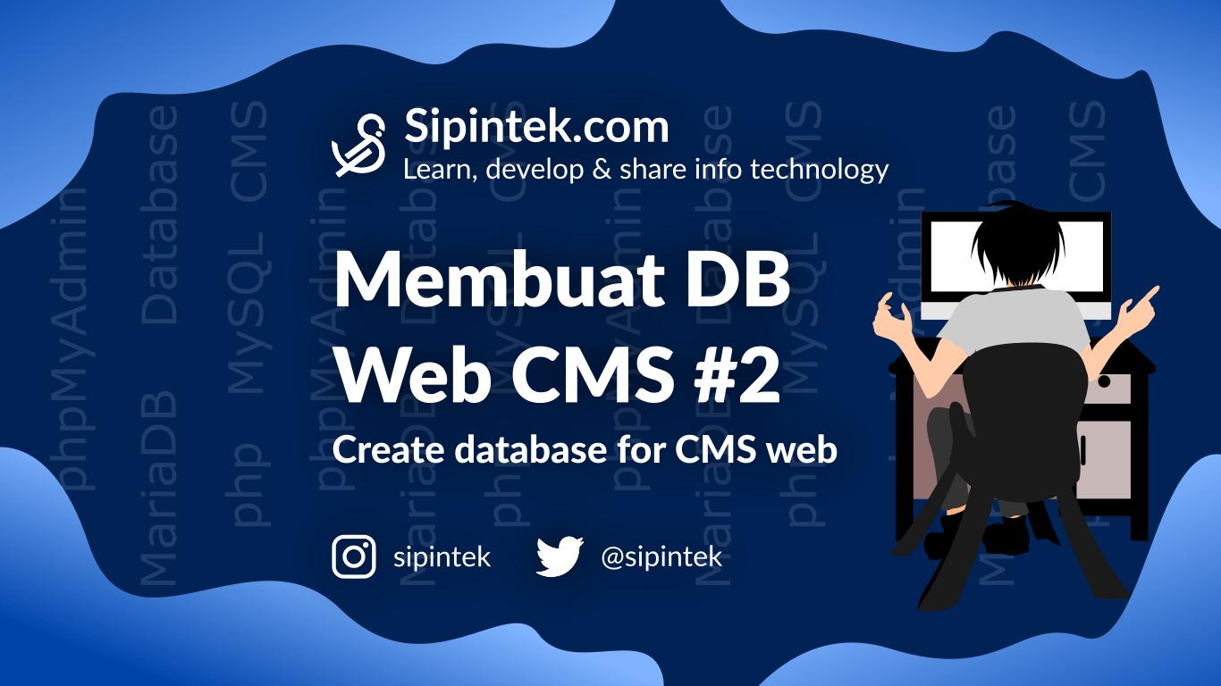 Gambar Membuat Database Untuk Web CMS dengan MySQL #2
