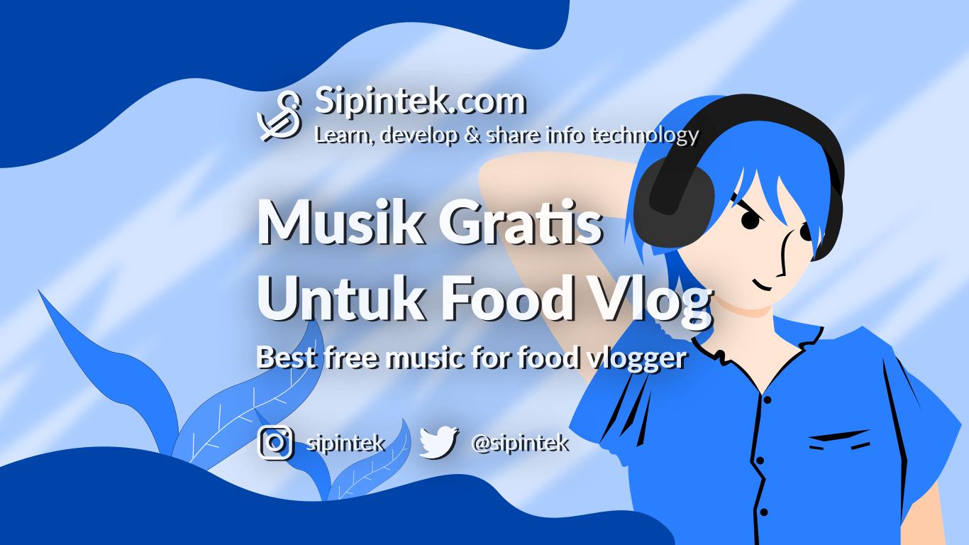 Gambar Musik Gratis Untuk Video Vlog Kuliner Dan Tutorial Masak