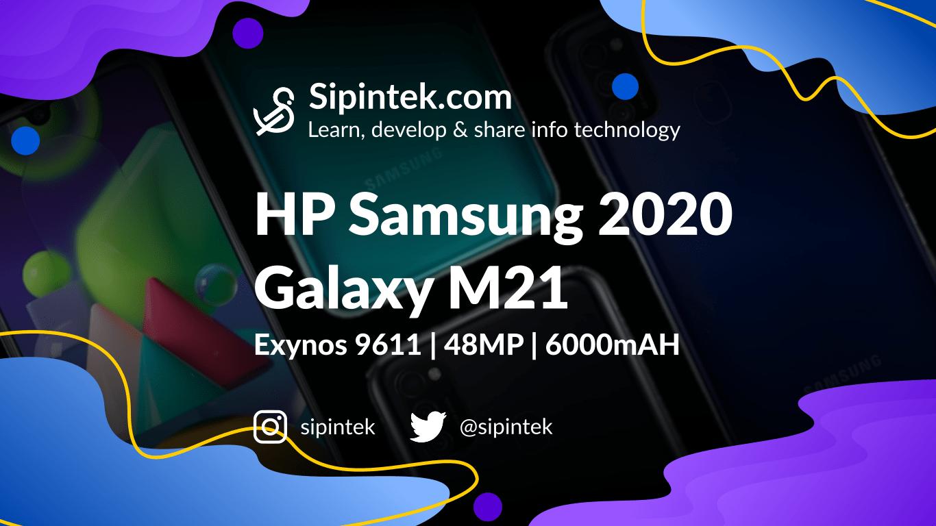 Gambar Speksifikasi Samsung Galaxy M21 HP 3 Jutaan 6000mAh