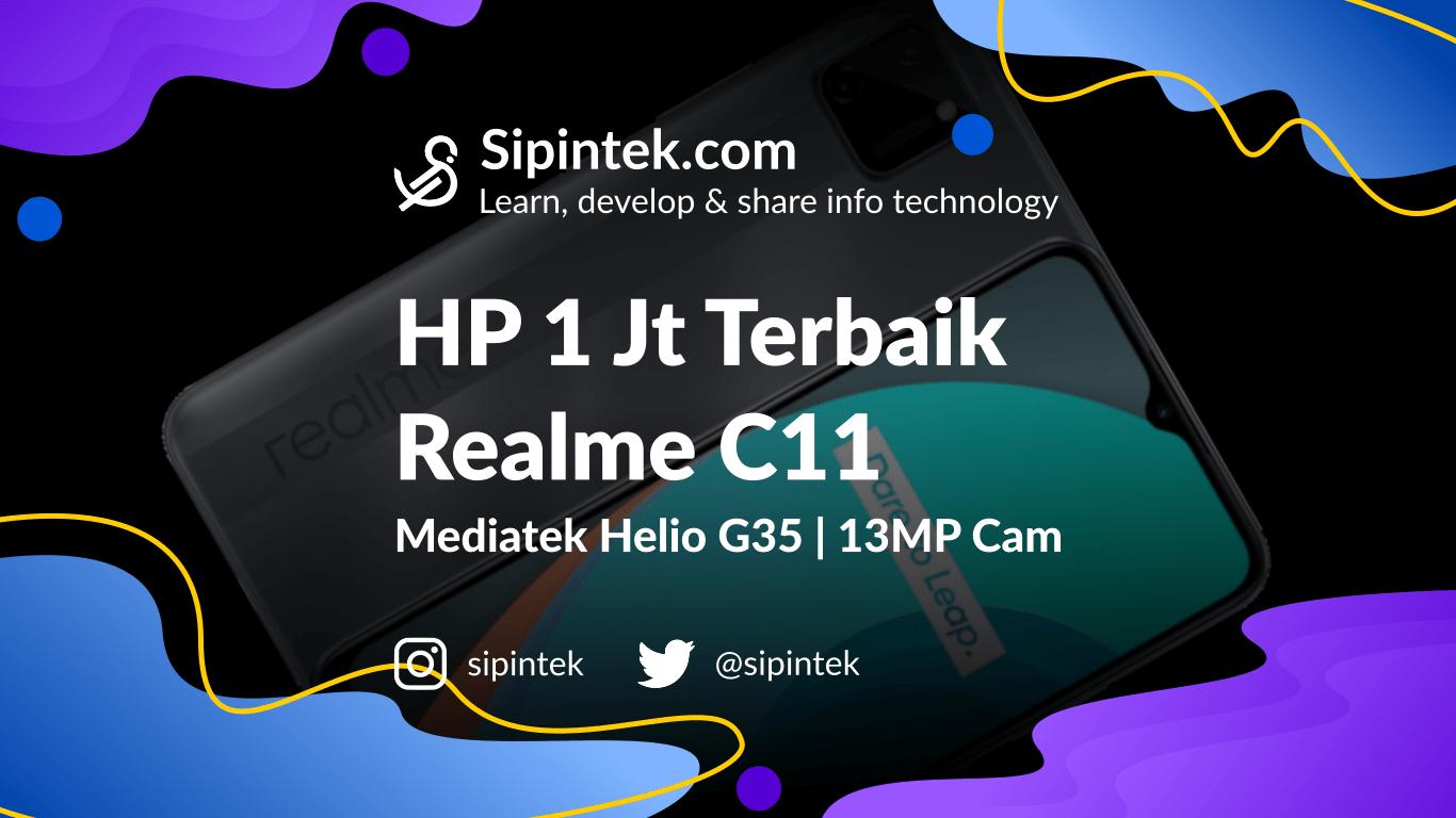Gambar Spesifikasi Realme C11 HP Harga 1 Jutaan Terbaik 2020
