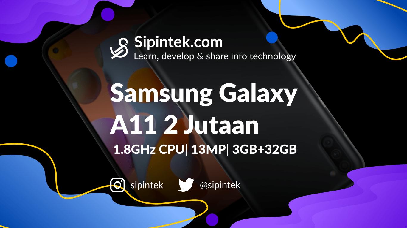 Gambar Spesifikasi Samsung Galaxy A11 RAM 3GB Harga 2 Jutaan