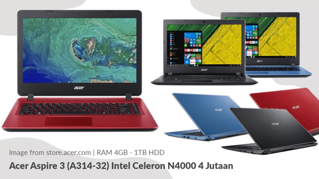 Gambar Tampilan Acer Aspire 3 (A314-32) Intel Celeron N4000 4 Jutaan