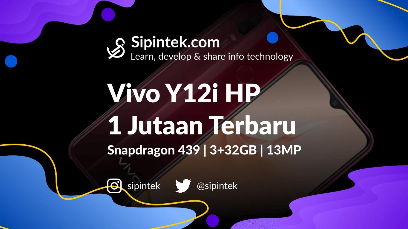 Gambar Speksifikasi dan Harga Vivo Y12i HP Termurah Terbaru RAM 3GB
