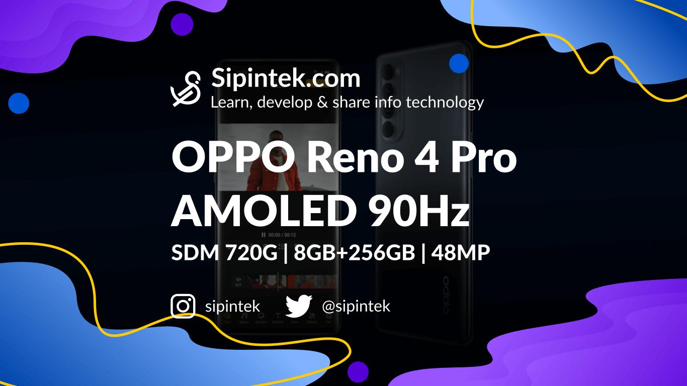 Gambar OPPO Reno 4 Pro Spesifikasi Lengkap dan Harganya
