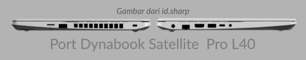 Gambar Port Laptop Dynabook Satellite Pro L40