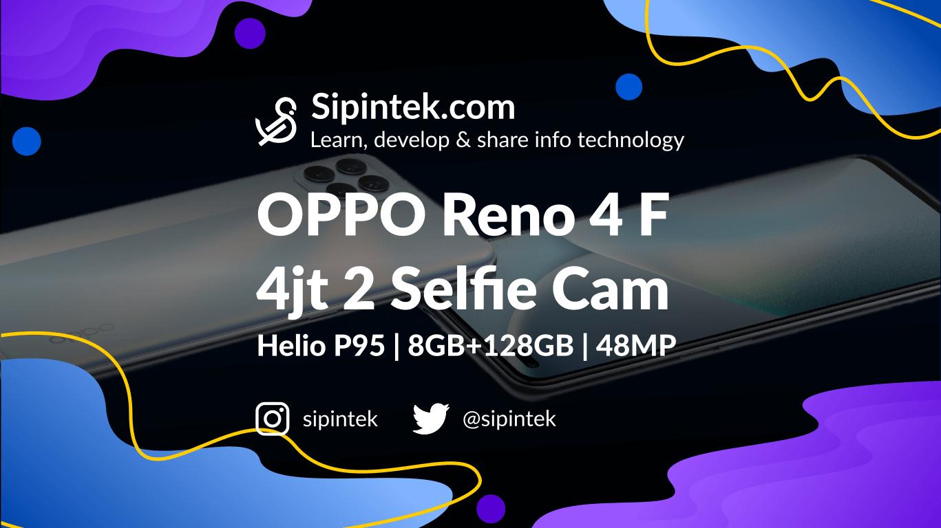 Gambar Oppo Reno 4 F, Spesifikasi Lengkap HP Harga 4 Jutaan