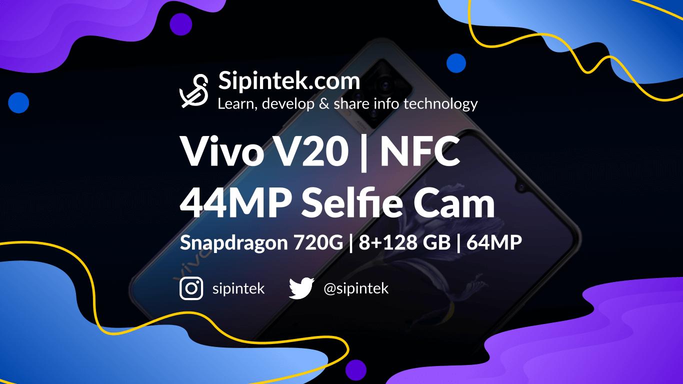 Gambar Spesifikasi Vivo V20 Harga 5 Jutaan Kamera Depan Terbaik