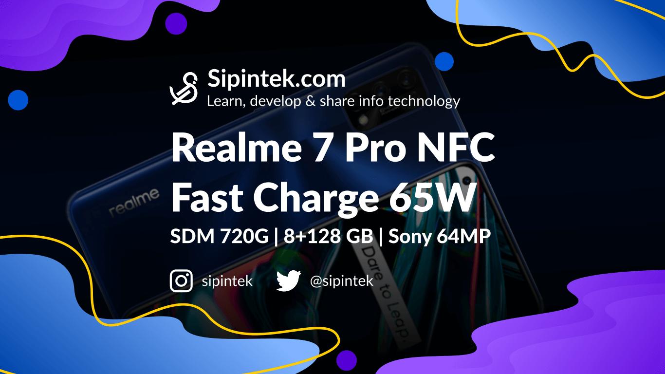 Gambar Spesifikasi dan Harga Realme 7 Pro, Charging Super Cepat