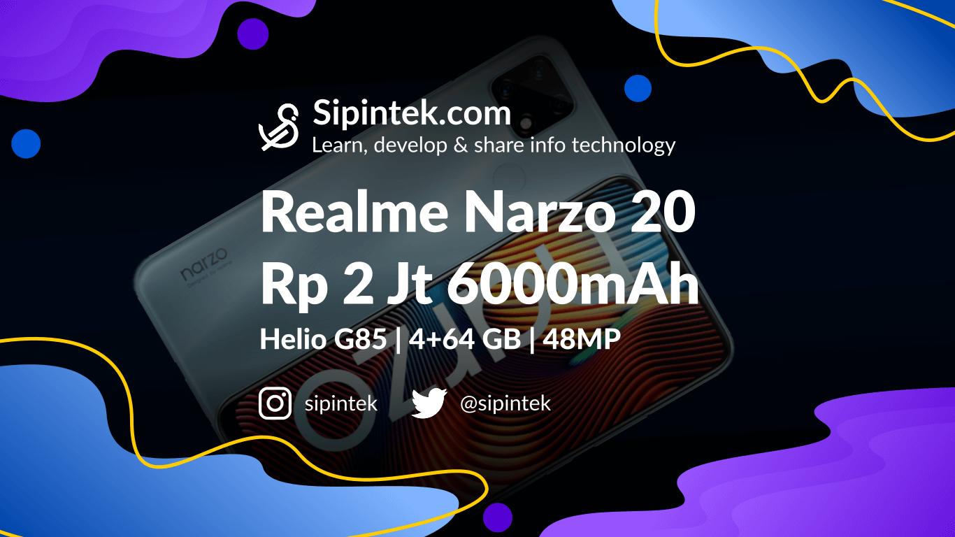 Gambar Spesifikasi Realme Narzo 20 Harga 2 Jutaan RAM 4GB