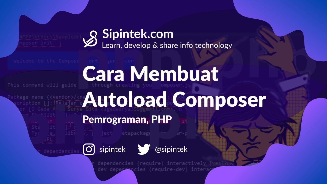 Gambar Autoload Composer, Cara Terbaik Memanggil Class di php