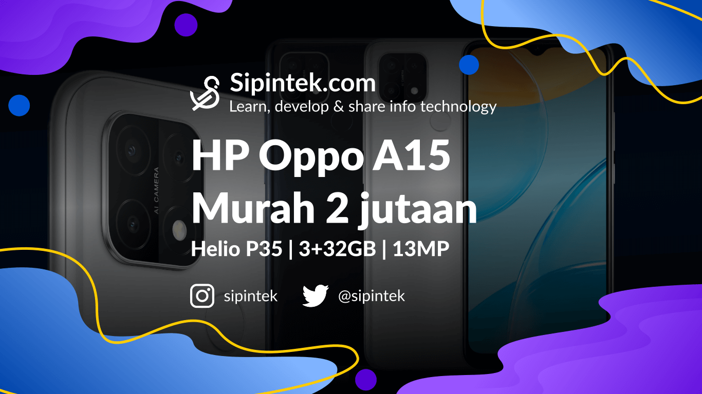 Gambar Harga Oppo A15 dan Spesifikasi Lengkap