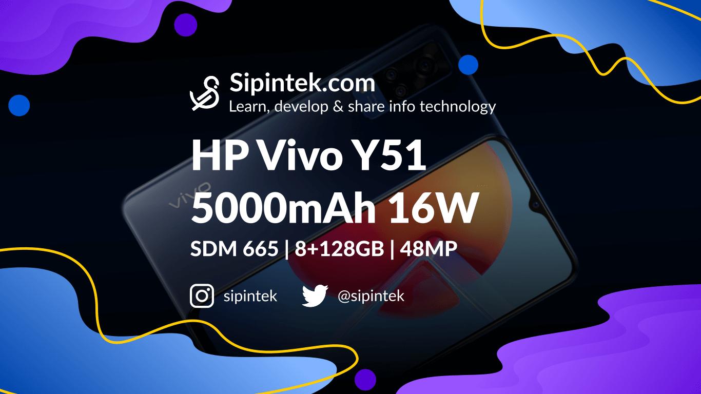 Gambar Harga dan Spesifikasi Lengkap Vivo Y51