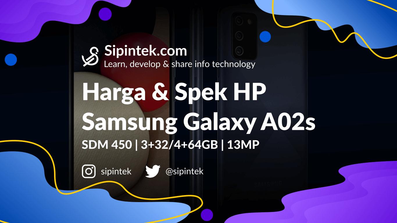 Gambar Harga Samsung Galaxy A02s & Spesifikasi lengkapnya