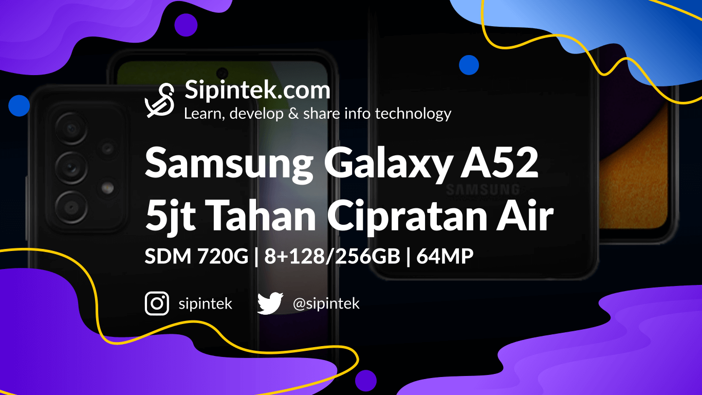 Gambar Harga dan Spek Samsung Galaxy A52