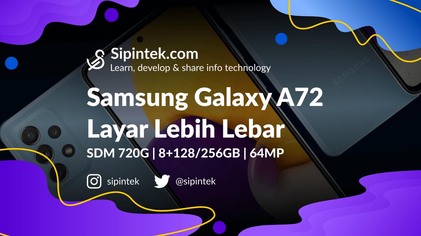 Gambar Harga dan Spek Lengkap Samsung Galaxy A72