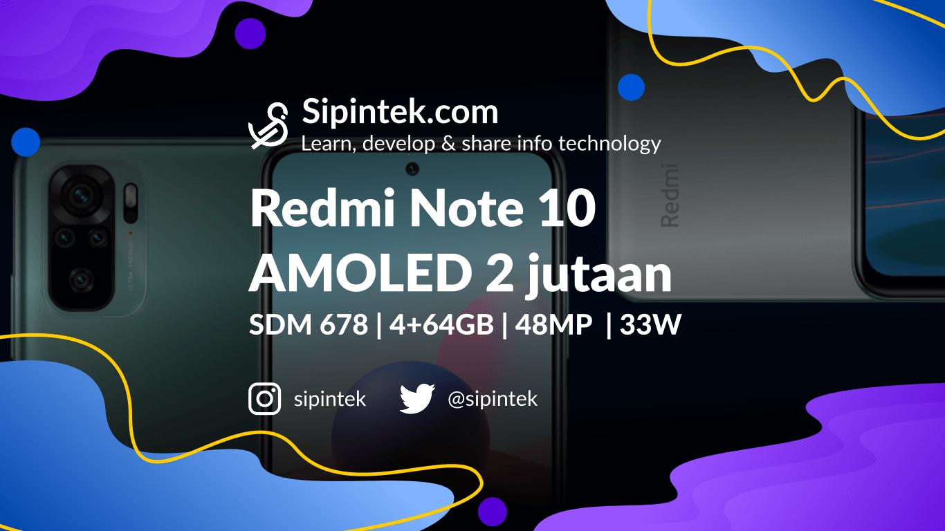 Gambar Harga dan Spek Lengkap Xiaomi Redmi Note 10